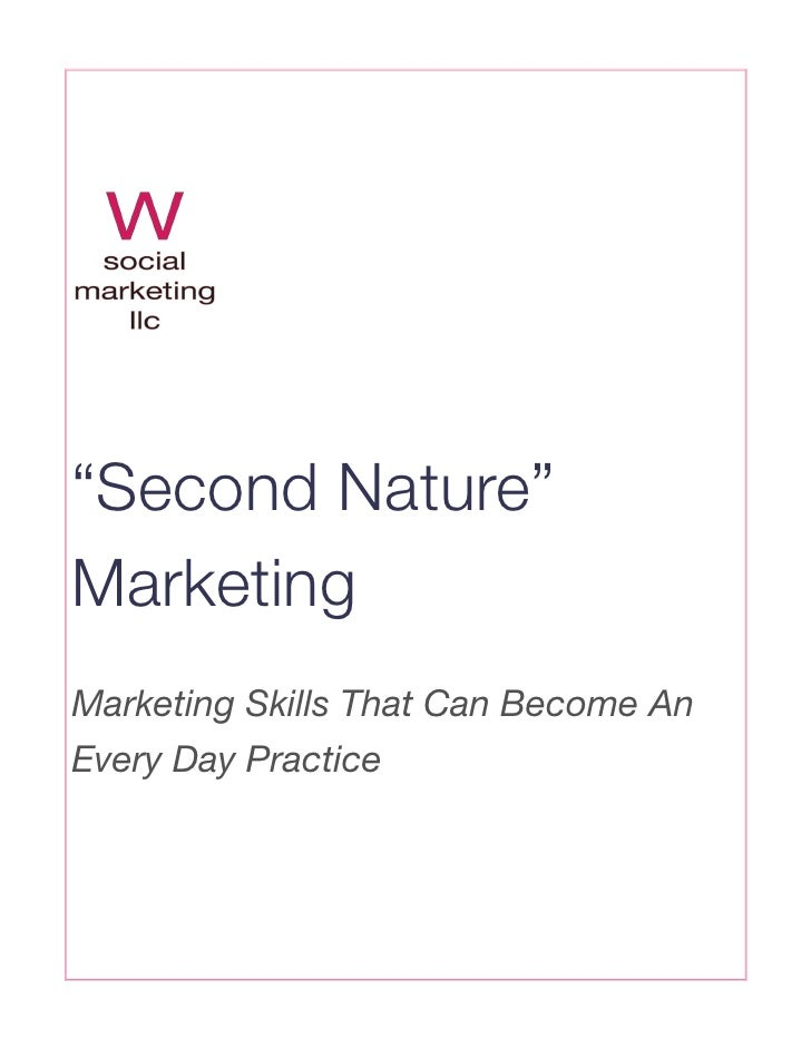 """""""Second Nature"""" Marketing Marketing Skills That Can Become An Every Day Practice"""