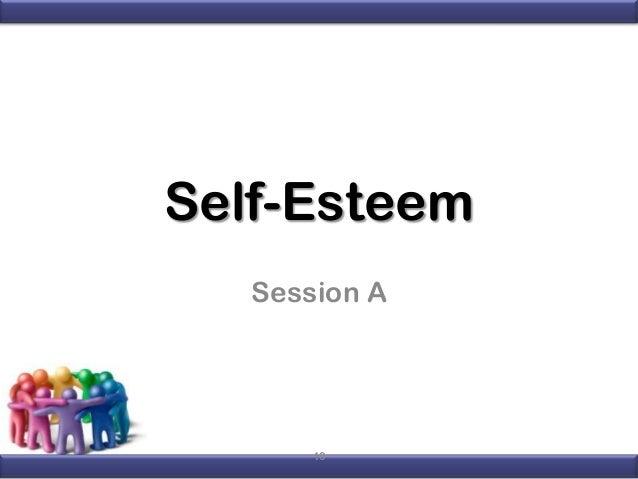 Self-Esteem Session A  10