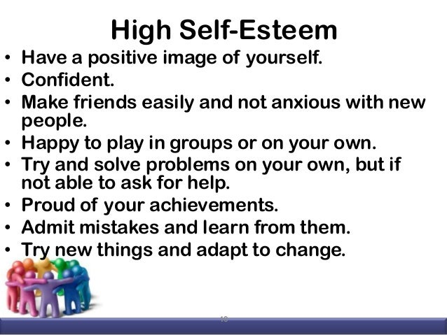 What to tell someone with low self esteem