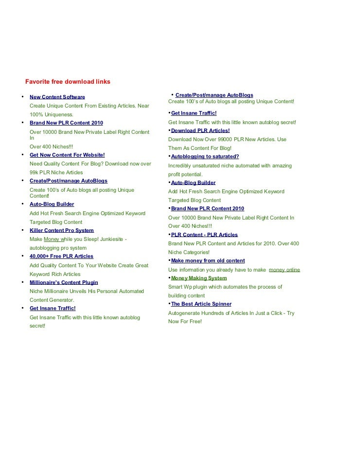 Favorite free download links•    New Content Software                                  • Create/Post/manage AutoBlogs     ...