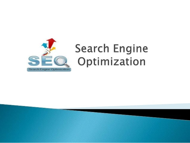  SEO is the active practice of optimizing a web site by improving internal and external aspects in order to increase the ...