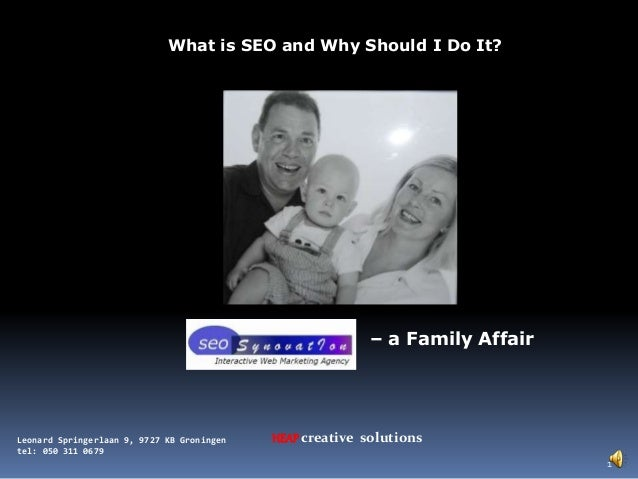 HEAPcreative solutionsLeonard Springerlaan 9, 9727 KB Groningen tel: 050 311 0679 What is SEO and Why Should I Do It? – a ...