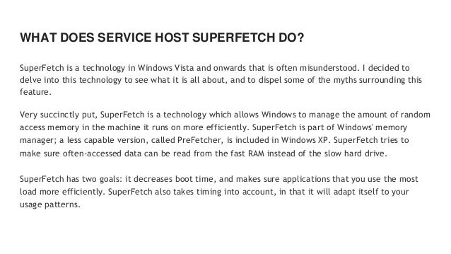 is it okay to disable service host superfetch