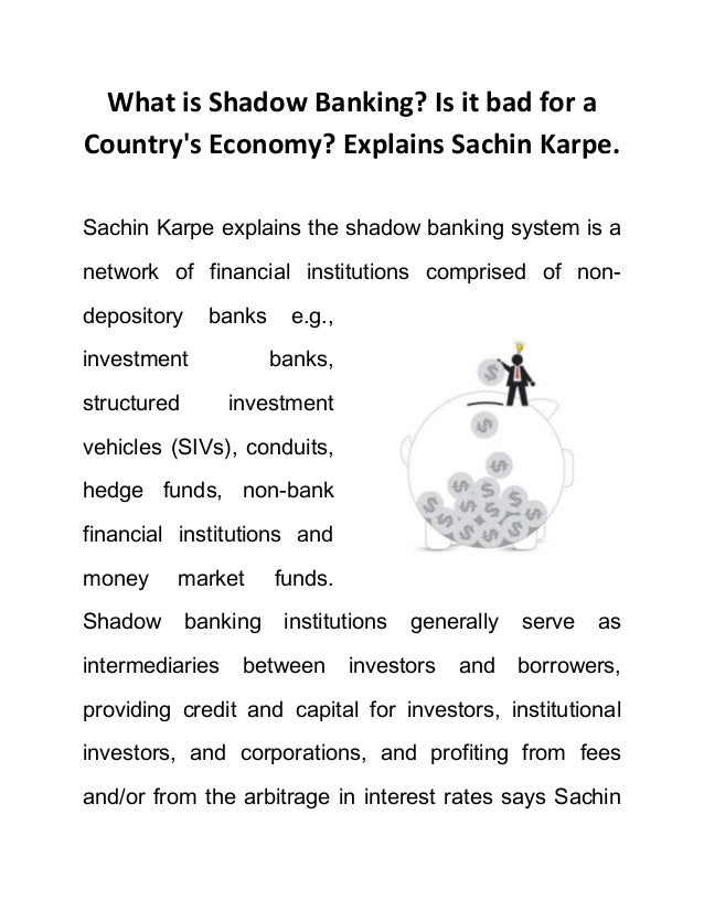 What is Shadow Banking? Is it bad for a Country's Economy?