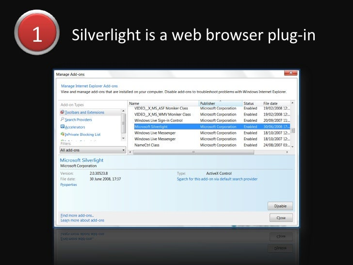 Silverlight is a web browser plug-in  1