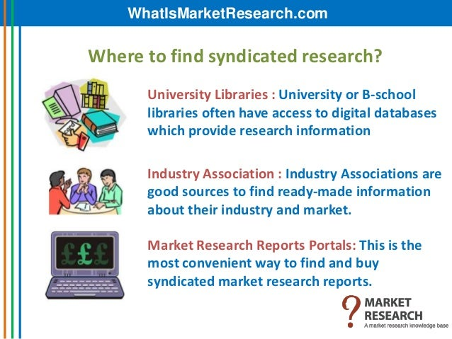 syndicated research definition The npd group can help you see what others cannot - the current realities and future possibilities for your industry, your customers, and your business through our.