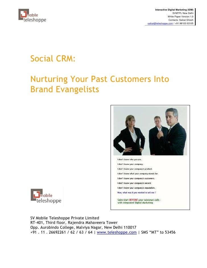 Social CRM - Nurturing Past Customers into Brand Evangelists