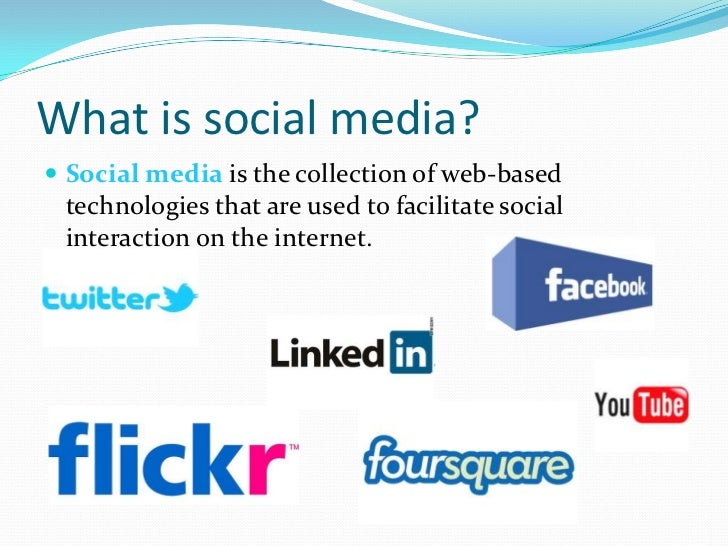 What is social media? Social media is the collection of web-based technologies that are used to facilitate social interac...
