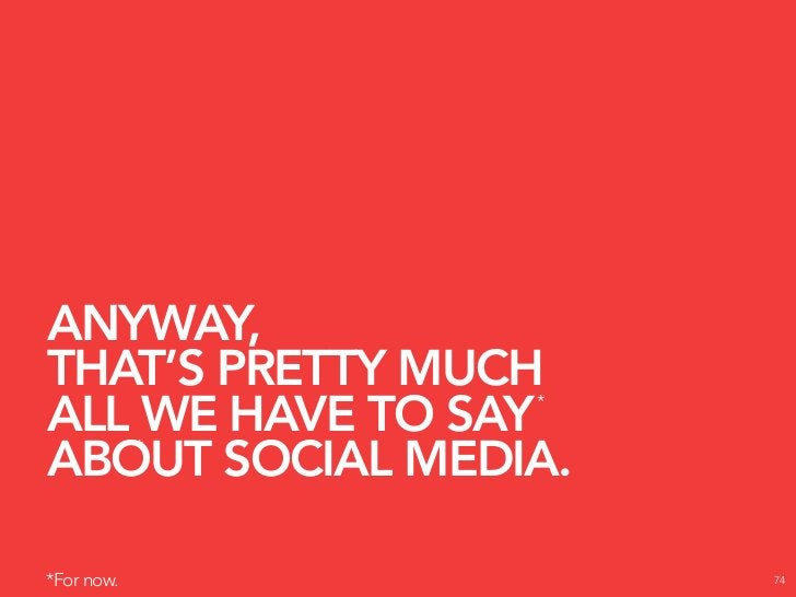 BUT WE'D REALLY LOVE TO HEAR WHAT YOU                      *    HAVE TO SAY ABOUT IT.  *Go to http://brandinfiltration.com...
