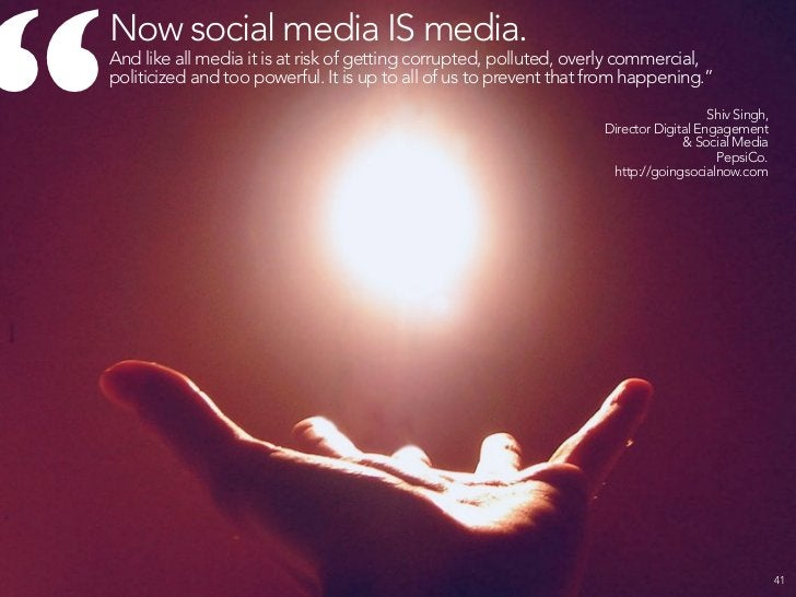 SOCIAL MEDIA IS DRAMATICALLY LEVELING THE PLAYING FIELD & CONNECTING US LIKE NEVER BEFORE.                              42