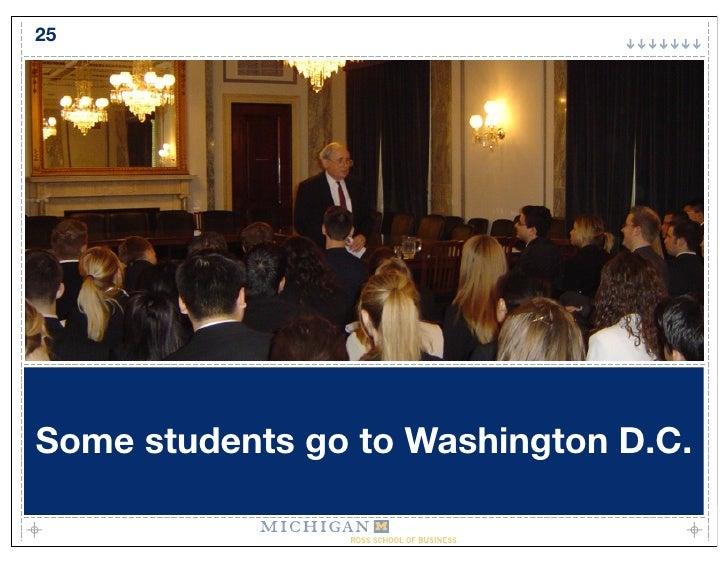 25     Some students go to Washington D.C.