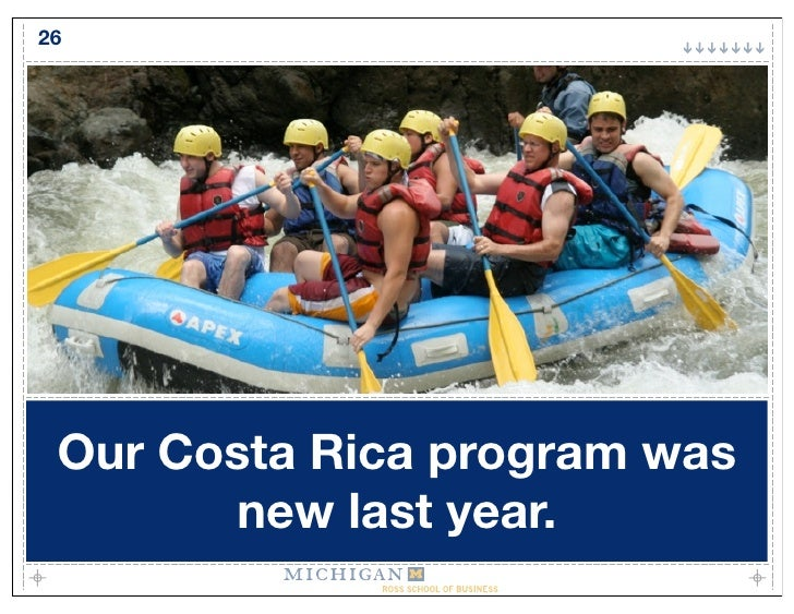 26      Our Costa Rica program was        new last year.