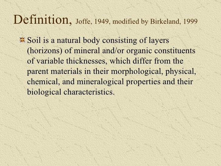 What is soil for Soil characteristics definition