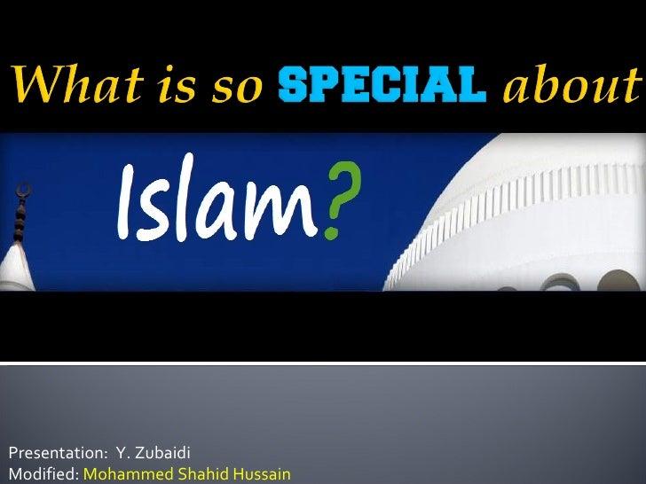 Presentation:  Y. Zubaidi Modified:  Mohammed Shahid Hussain