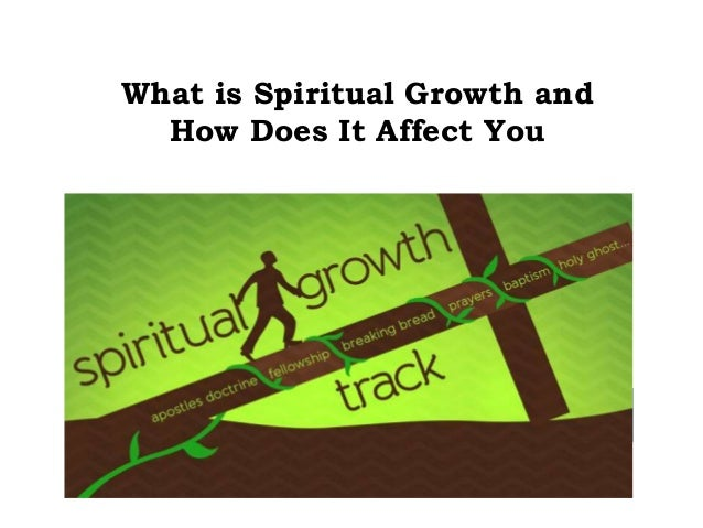 What is Spiritual Growth and How Does It Affect You