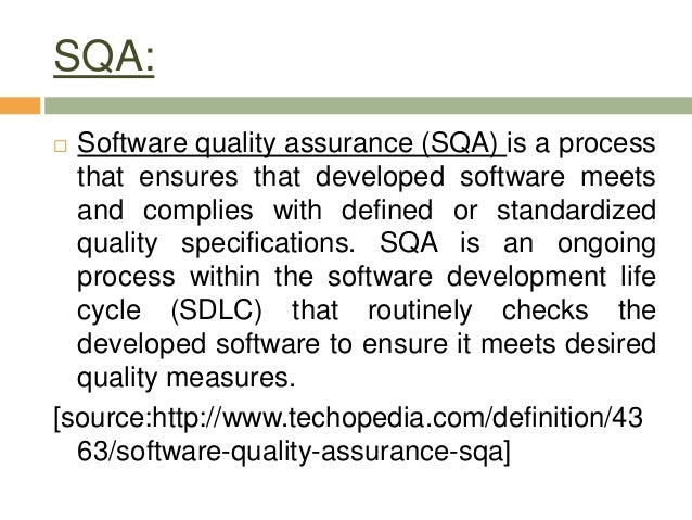 what is software quality assurance sqa. Black Bedroom Furniture Sets. Home Design Ideas