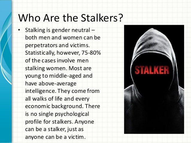 5 Who Are The Stalkers