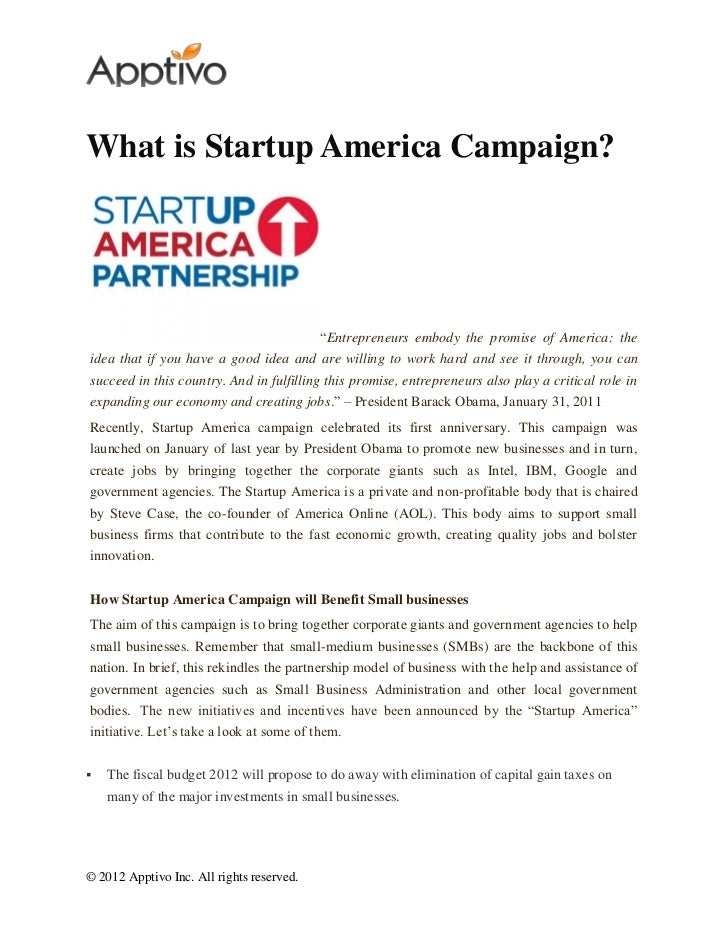 """What is Startup America Campaign?                                           """"Entrepreneurs embody the promise of America: ..."""