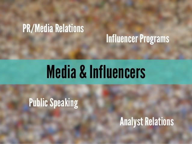 Media & InfluencersPR/Media RelationsInfluencer ProgramsPublic SpeakingAnalyst Relations