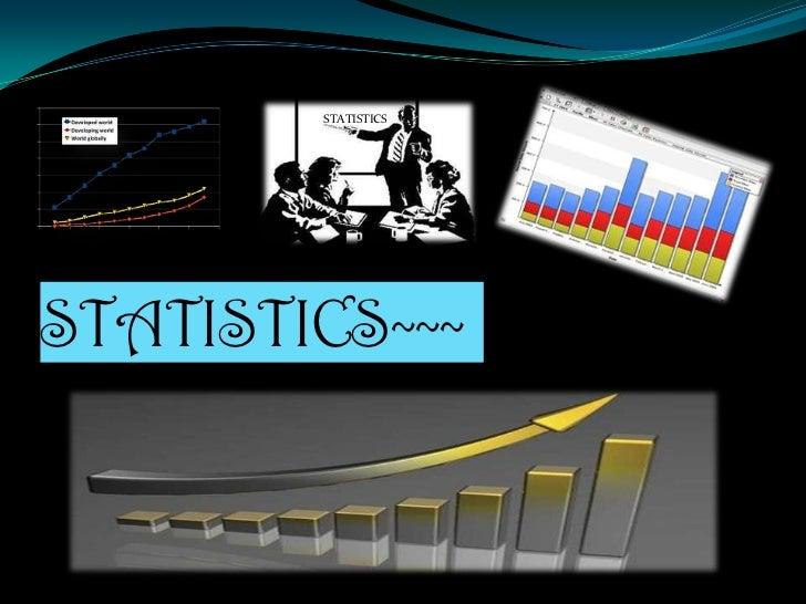 STATISTICSSTATISTICS~~~