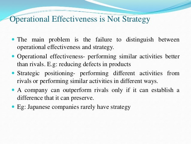 Strategy Rests on Unique Activities Competitive strategy is about being different Essence of strategy is- choosing to pe...