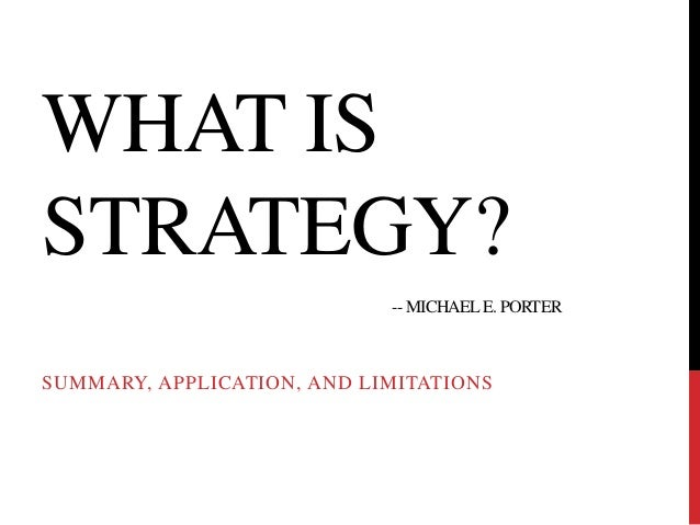 strategy and the internet porter summary Starbucks a strategic analysis rent out meeting space and install free wireless internet michael porter, author of competitive strategy.