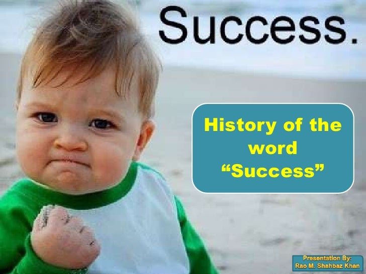 """History of the     word  """"Success"""""""
