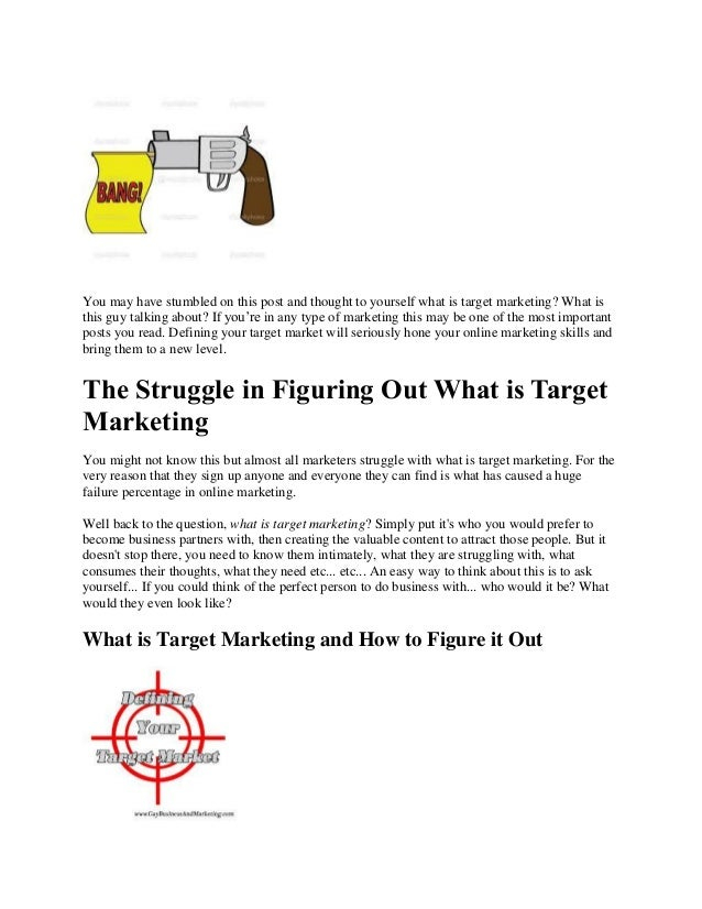 You may have stumbled on this post and thought to yourself what is target marketing? What isthis guy talking about? If you...