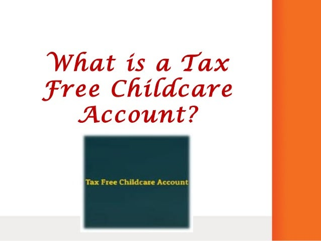 know the tax free childcare account by tax free childcare account uk