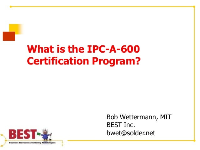 What is the IPC-A-600 Certification Program