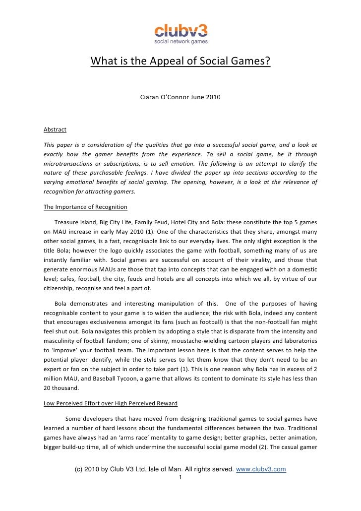 What is the Appeal of Social Games?                                      Ciaran O'Connor June 2010    Abstract  This paper...