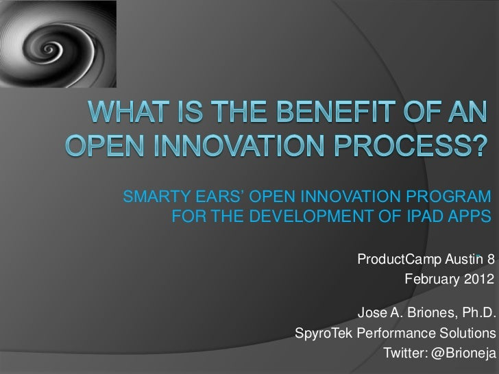 SMARTY EARS' OPEN INNOVATION PROGRAM    FOR THE DEVELOPMENT OF IPAD APPS                         ProductCamp Austin 8     ...