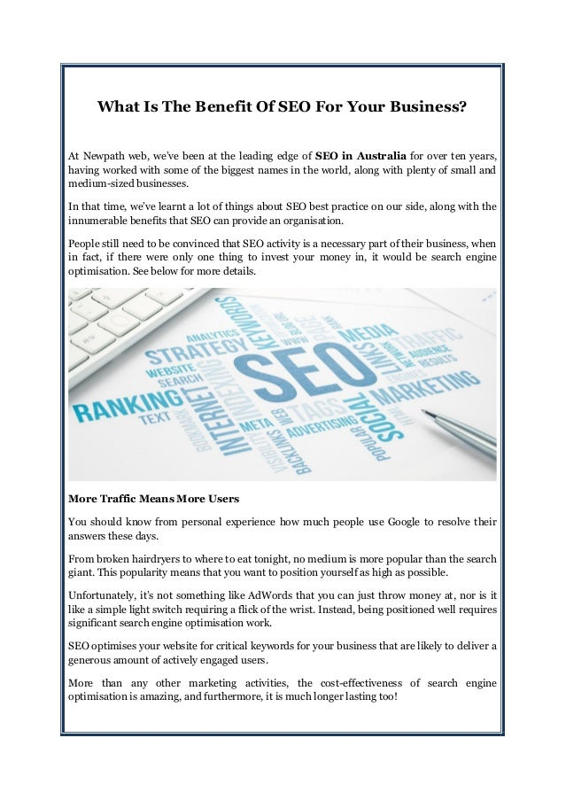 What Is The Benefit Of SEO For Your Business? At Newpath web, we've been at the leading edge of SEO in Australia for over ...