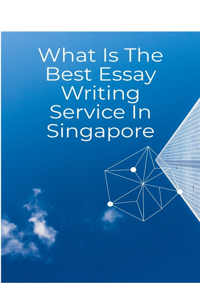 What is the best essay writing service in singapore