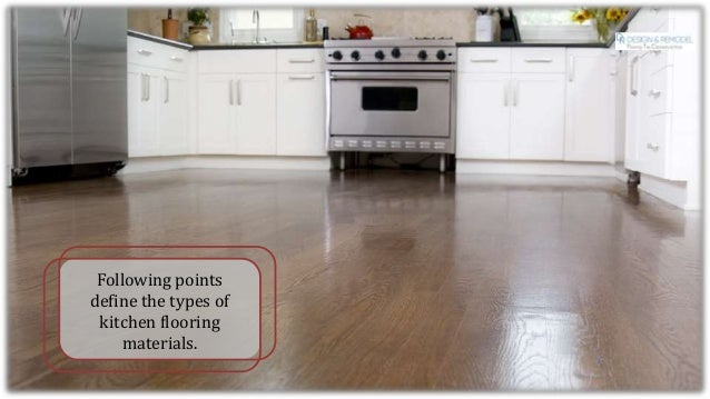 What is the best Floor Materials Used in Kitchen Flooring