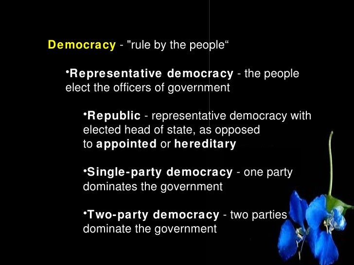 a description of a democracy as a form of government A parliamentary democracy is a form of government where voters elect the parliament, which then forms the government the party with the most votes picks the leader.