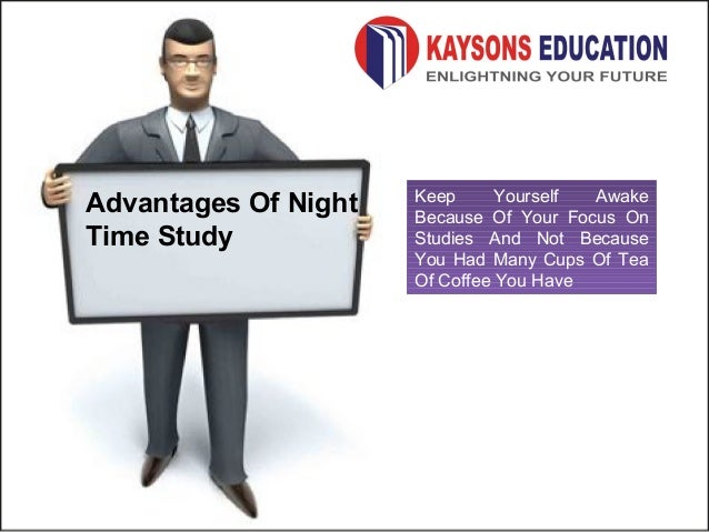 ... 17. Advantages Of Night Time Study Keep Yourself Awake ...  How To Keep Yourself Awake