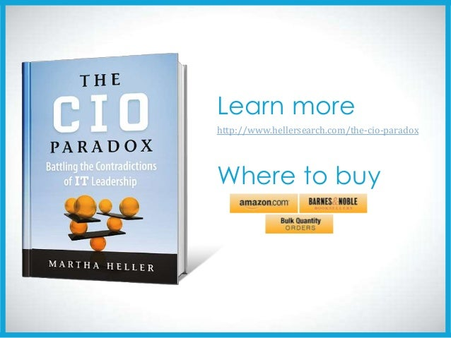 cio paradox battling the contradictions of it leadership