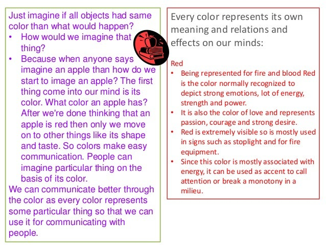 Just imagine if all objects had same color than what would happen? • How would we imagine that thing? • Because when anyon...