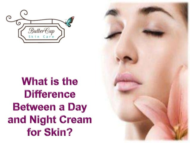 difference between day and night cream