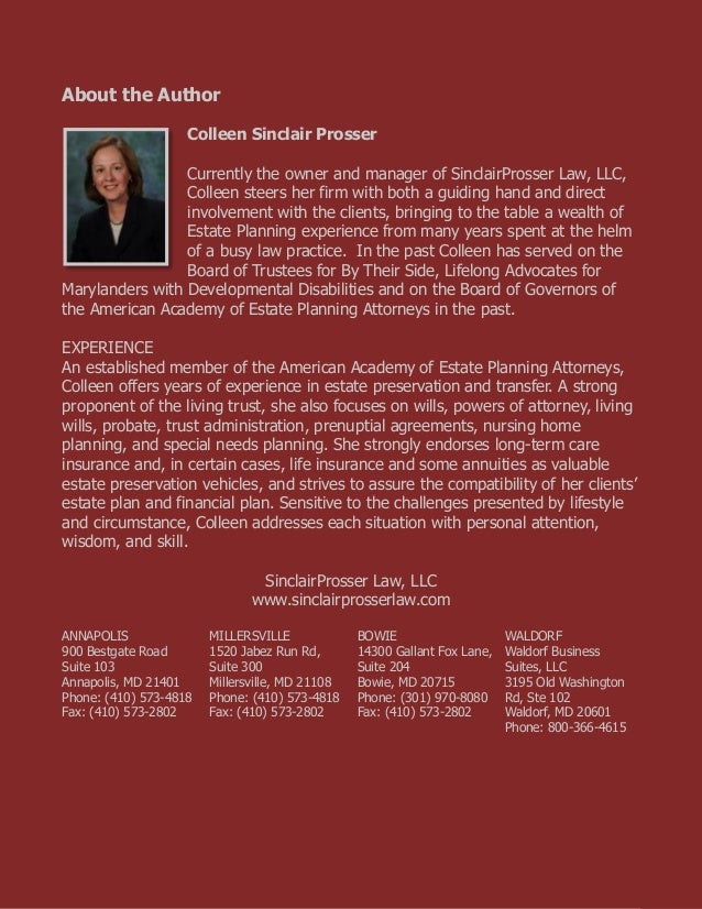 What is the Difference Between a Maryland Will and a Trust www.sinclairprosserlaw.com 9 About the Author Colleen Sinclair ...