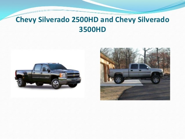 difference  chevy silverado hd  chevy silve