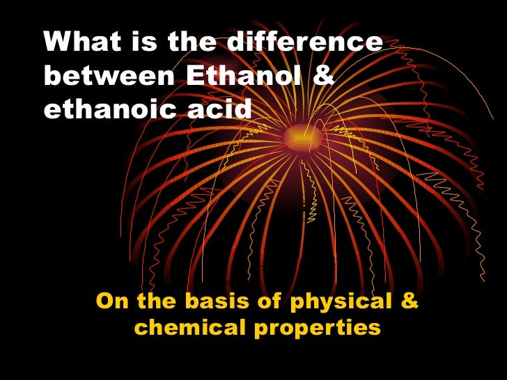 Acetic Acid And Ethyl Alcohol