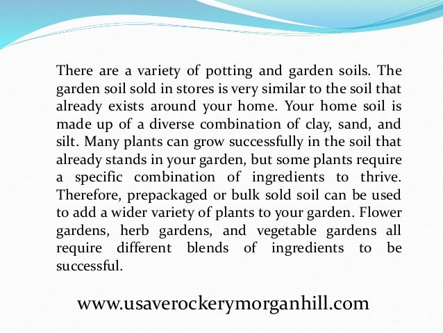 ... 3. There Are A Variety Of Potting And Garden Soils.