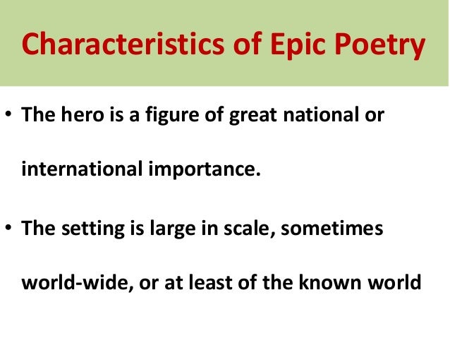 what are some characteristics of an epic