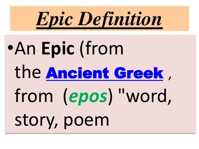 Epic Definition ...