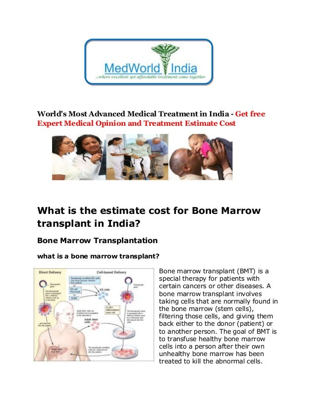 World's Most Advanced Medical Treatment in India - Get free Expert Medical Opinion and Treatment Estimate Cost What is the...