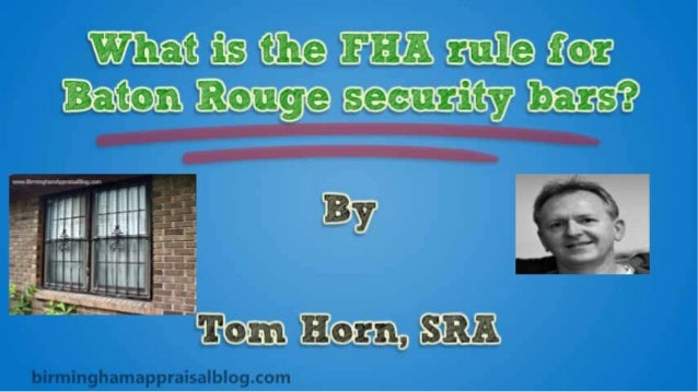 What Is The FHA Rule For Baton Rouge Security Bars