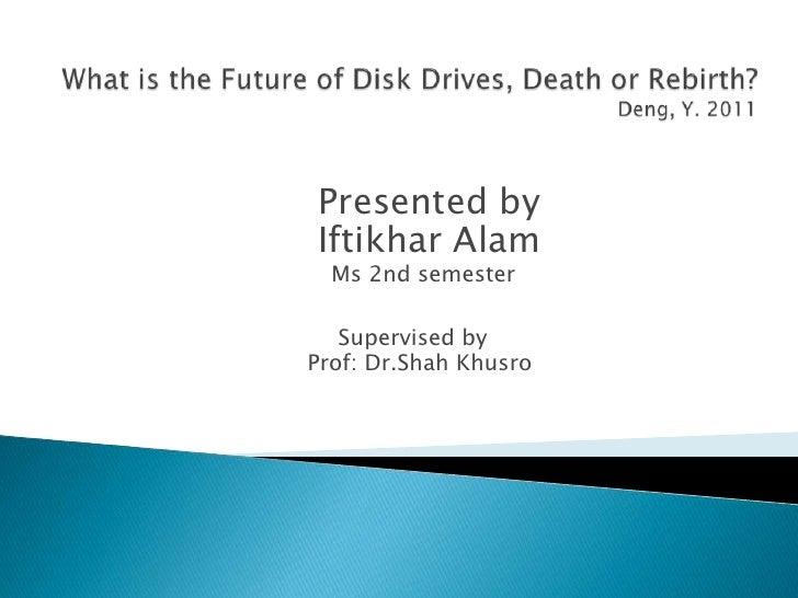 Presented byIftikhar Alam  Ms 2nd semester   Supervised byProf: Dr.Shah Khusro