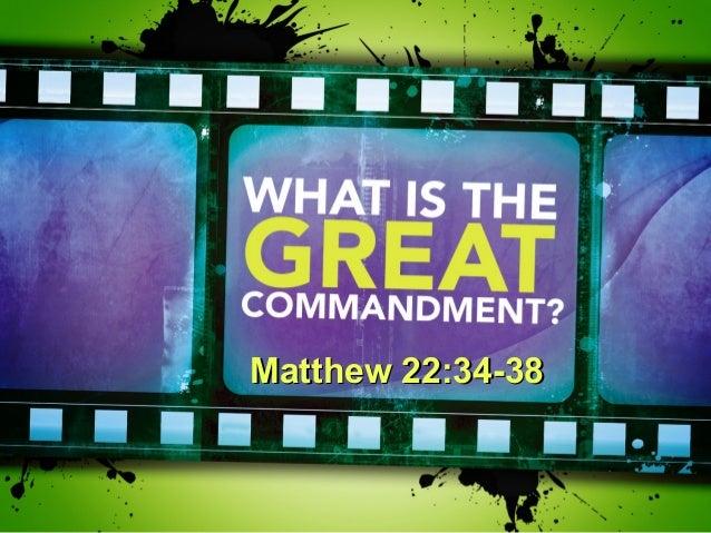 Matthew 22:34-38Matthew 22:34-38